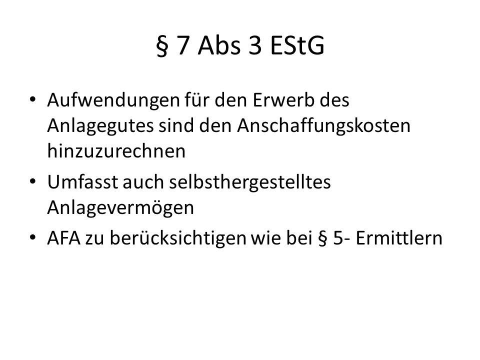 § 7 Abs 3 EStG Aufwendungen für den Erwerb des Anlagegutes sind den Anschaffungskosten hinzuzurechnen.