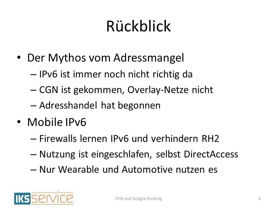 Rückblick Der Mythos vom Adressmangel Mobile IPv6