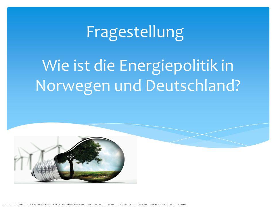 Wie ist die Energiepolitik in Norwegen und Deutschland