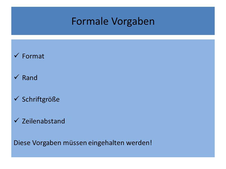 Formale Vorgaben Format Rand Schriftgröße Zeilenabstand