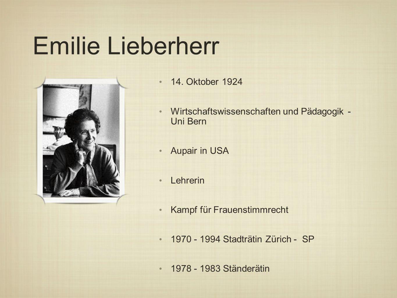 Emilie Lieberherr 14. Oktober 1924