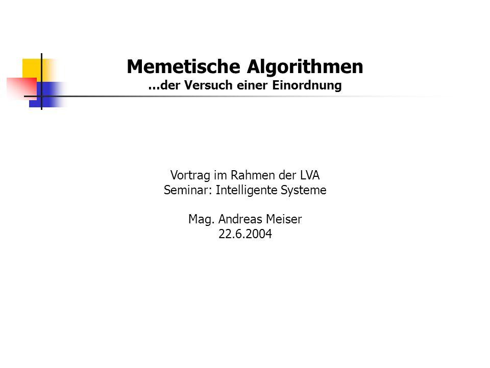 Memetische Algorithmen …der Versuch einer Einordnung