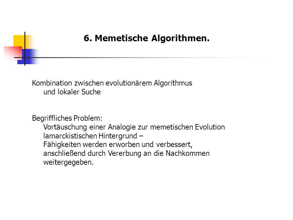 6. Memetische Algorithmen.