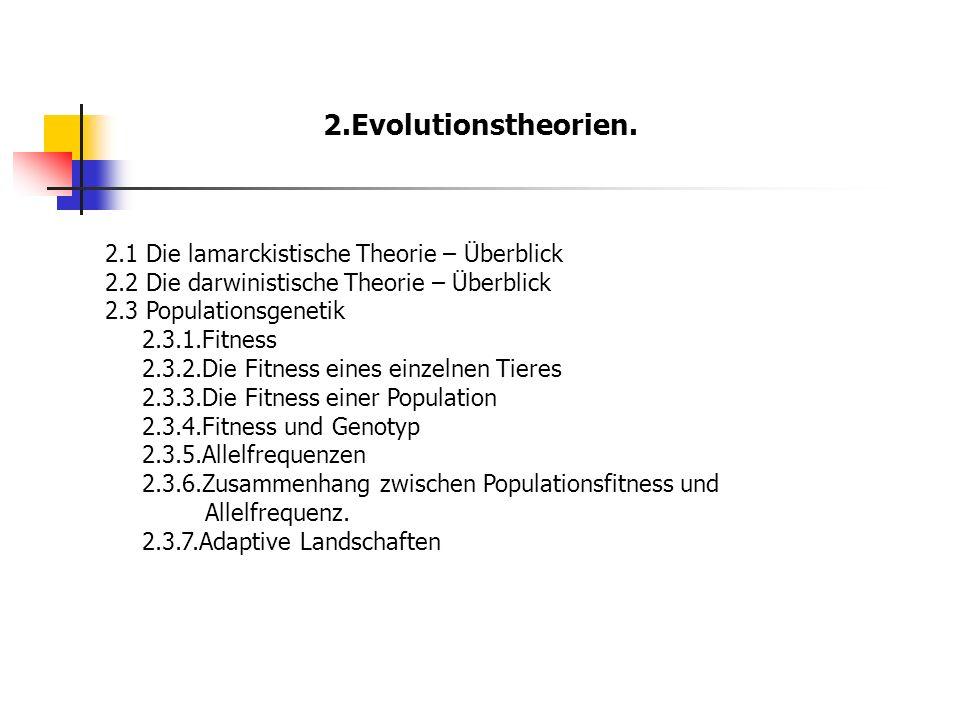 2.Evolutionstheorien. 2.1 Die lamarckistische Theorie – Überblick