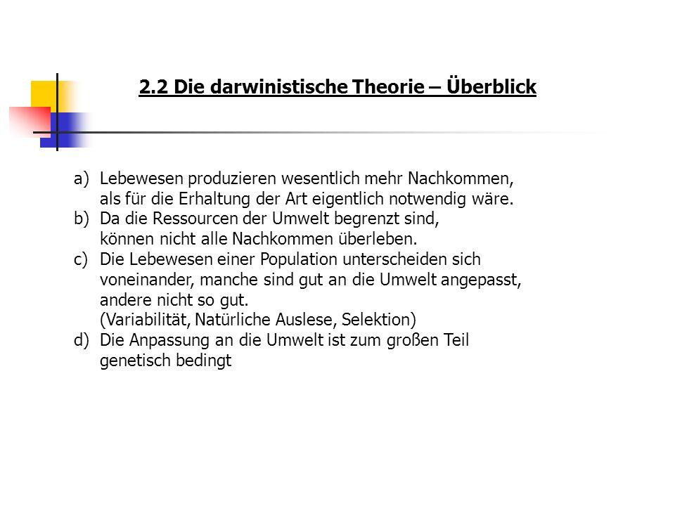 2.2 Die darwinistische Theorie – Überblick