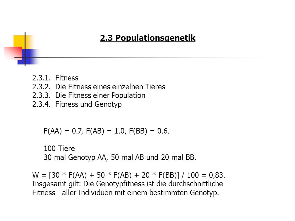 2.3 Populationsgenetik 2.3.1. Fitness