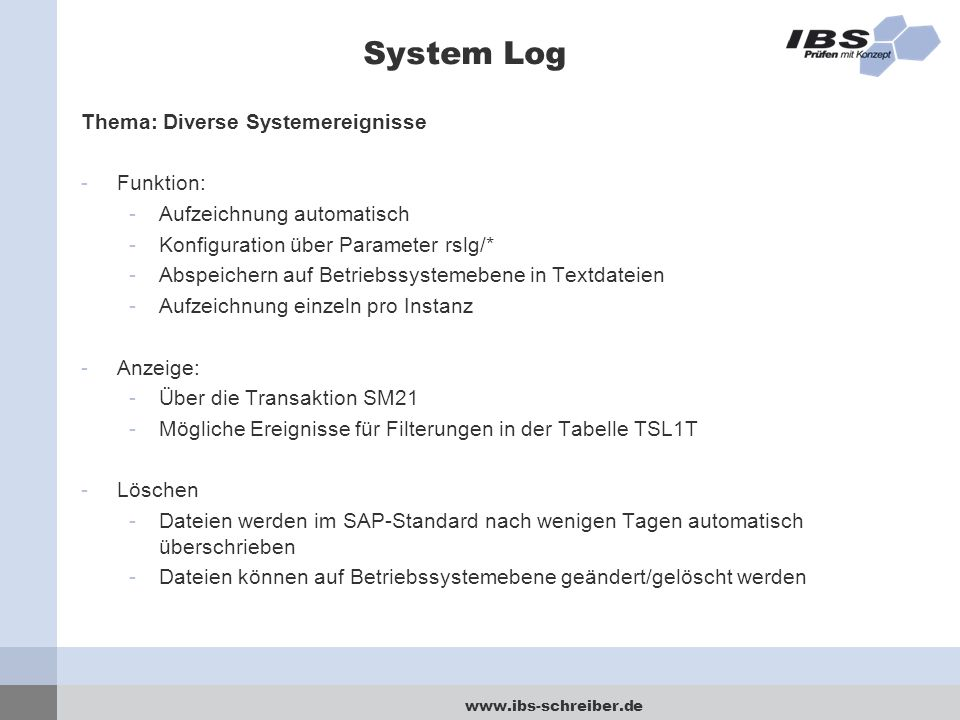 System Log Thema: Diverse Systemereignisse Funktion: