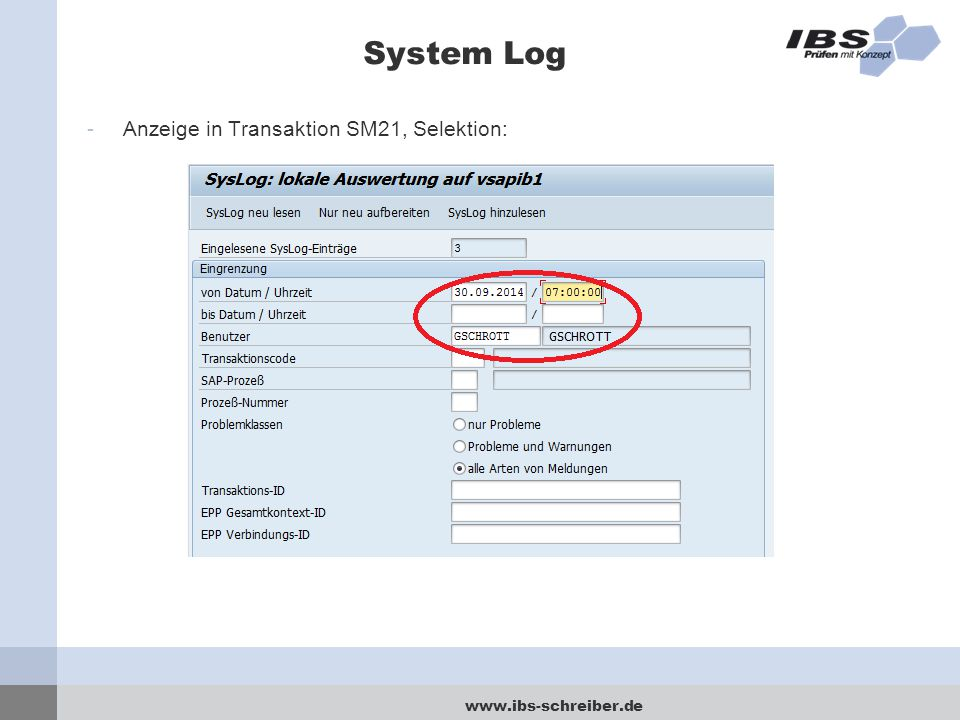System Log Anzeige in Transaktion SM21, Selektion: