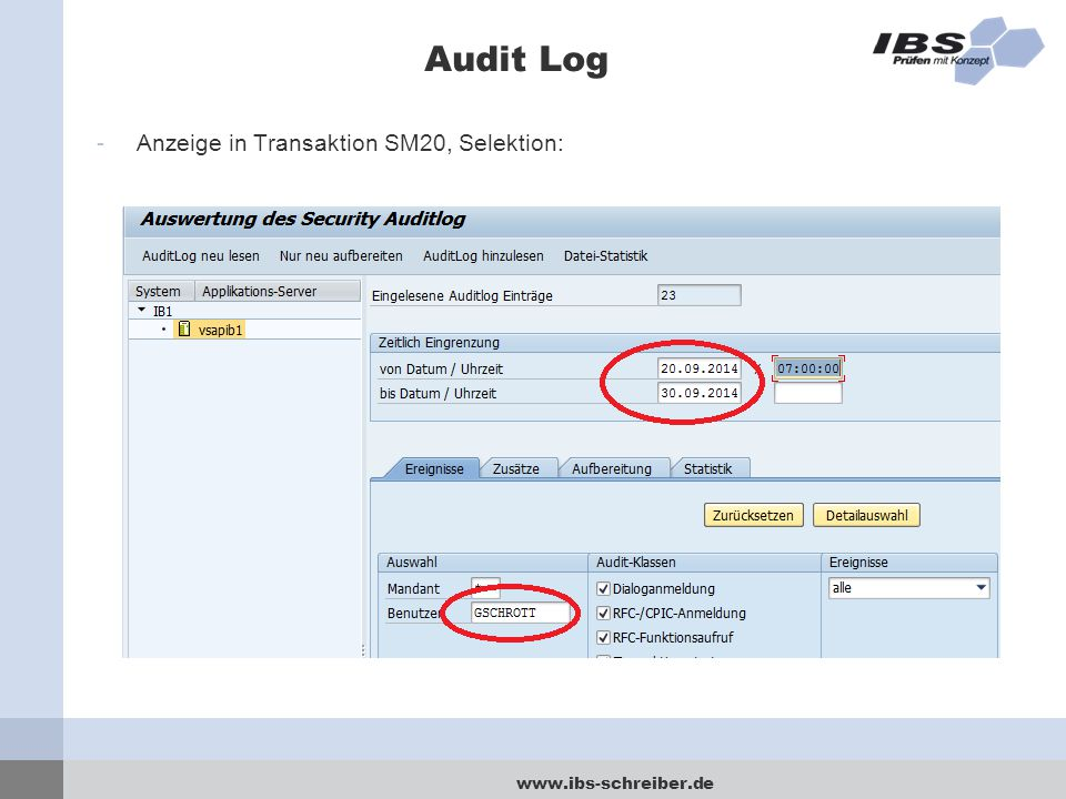 Audit Log Anzeige in Transaktion SM20, Selektion: