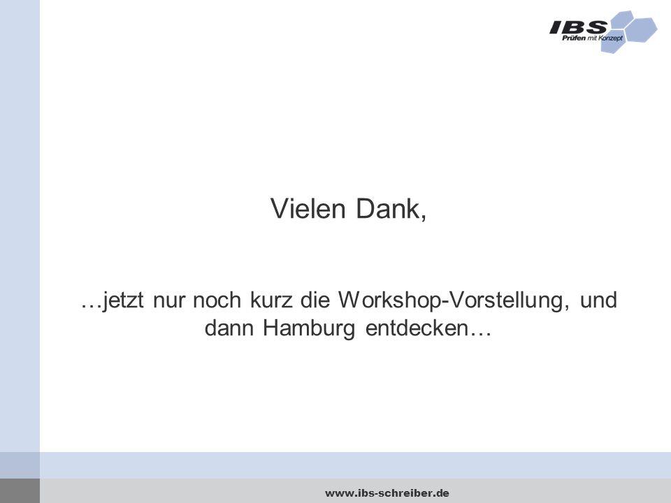 Vielen Dank, …jetzt nur noch kurz die Workshop-Vorstellung, und dann Hamburg entdecken…