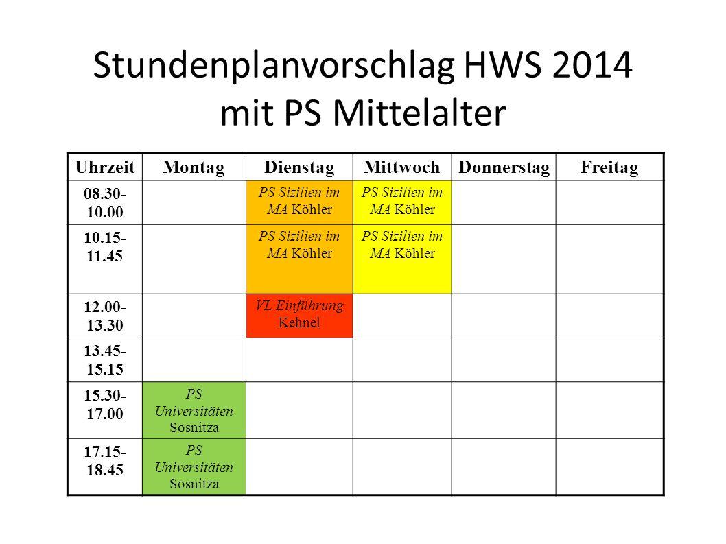 Stundenplanvorschlag HWS 2014 mit PS Mittelalter