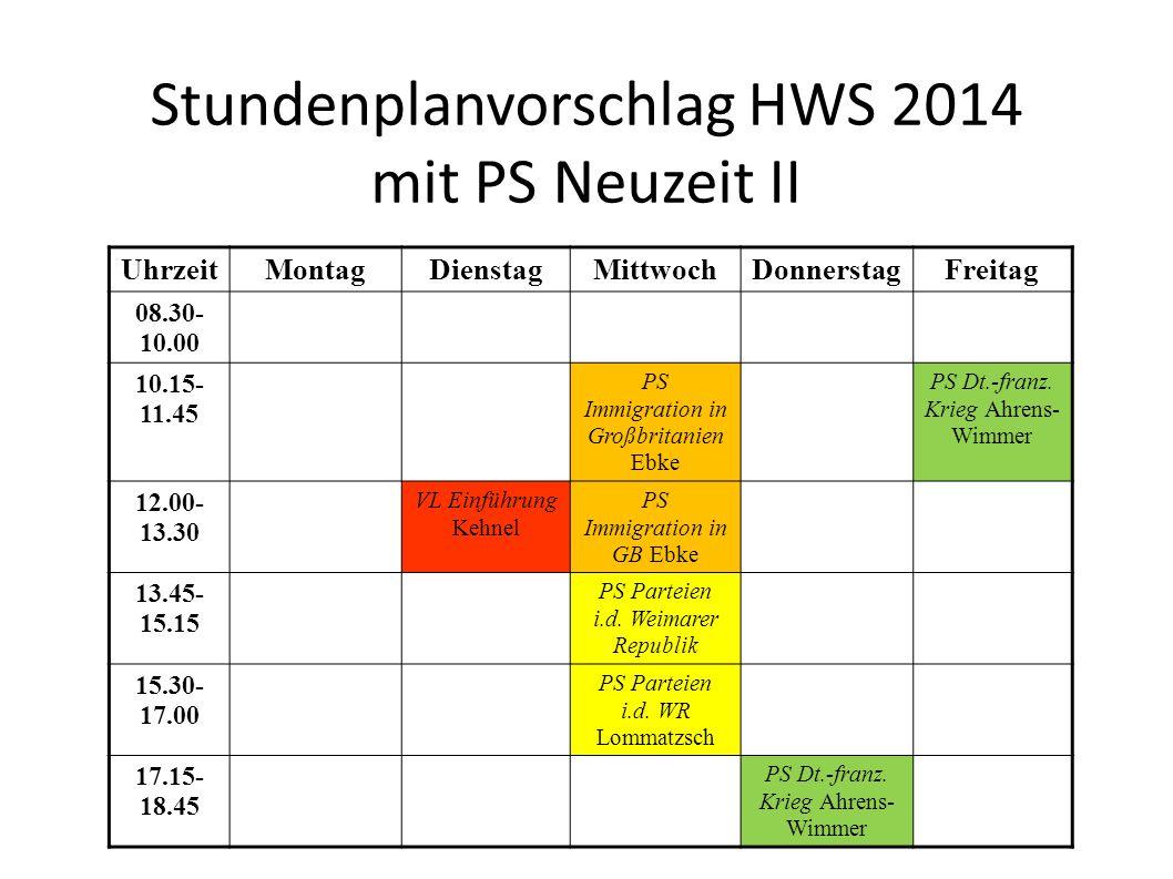 Stundenplanvorschlag HWS 2014 mit PS Neuzeit II