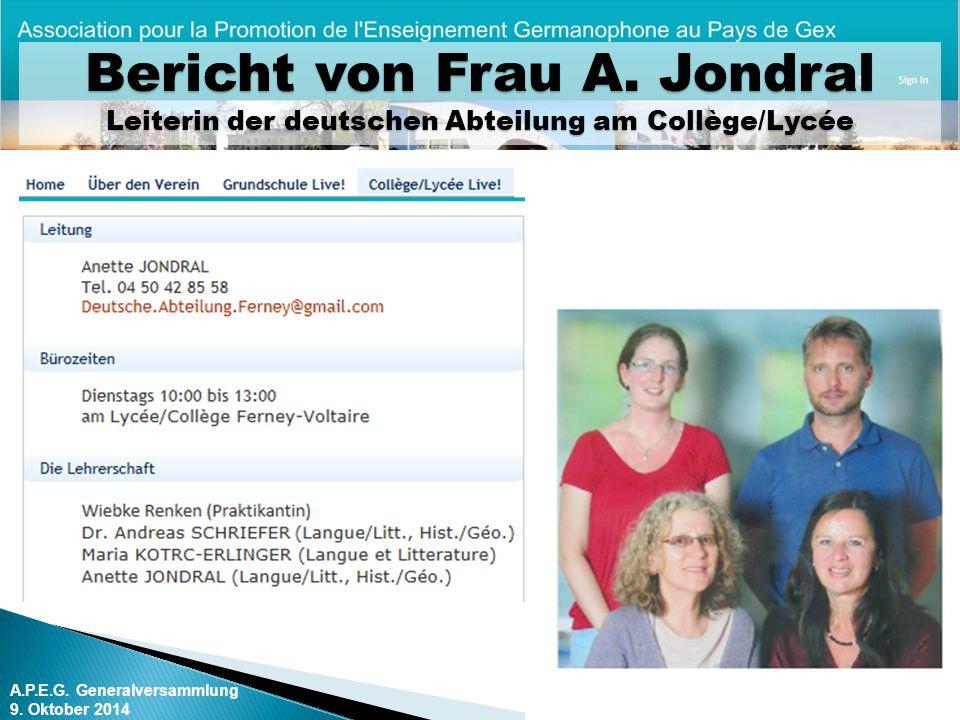 Bericht von Frau A. Jondral Leiterin der deutschen Abteilung am Collège/Lycée