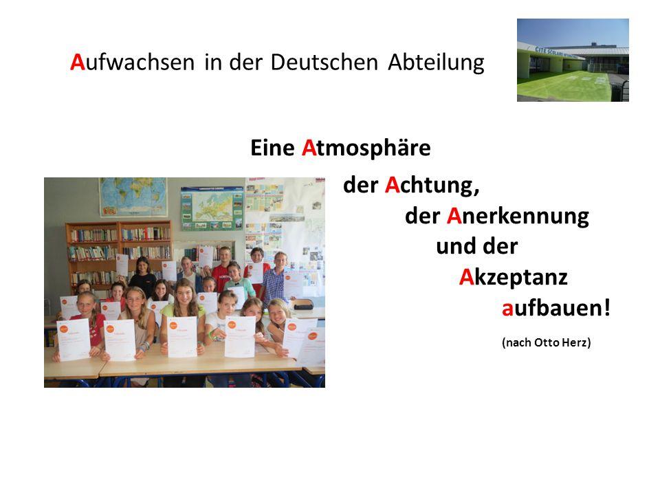 Aufwachsen in der Deutschen Abteilung