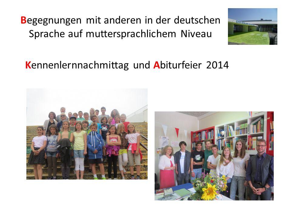 Begegnungen mit anderen in der deutschen Sprache auf muttersprachlichem Niveau