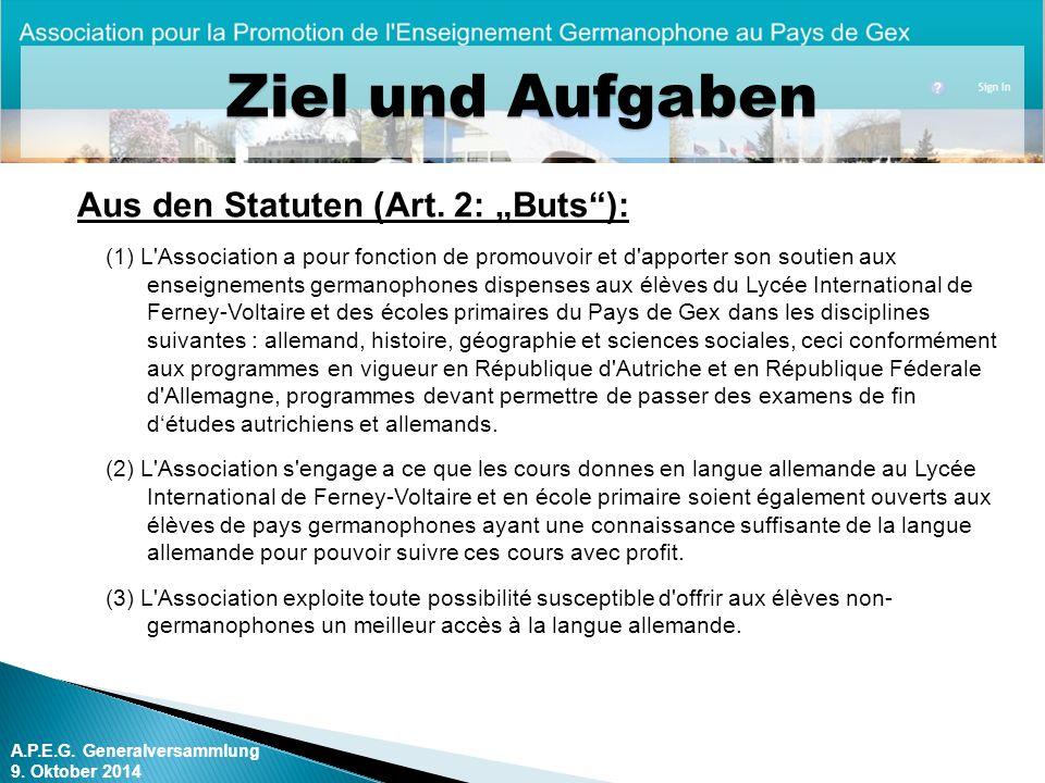 """Ziel und Aufgaben Aus den Statuten (Art. 2: """"Buts ):"""