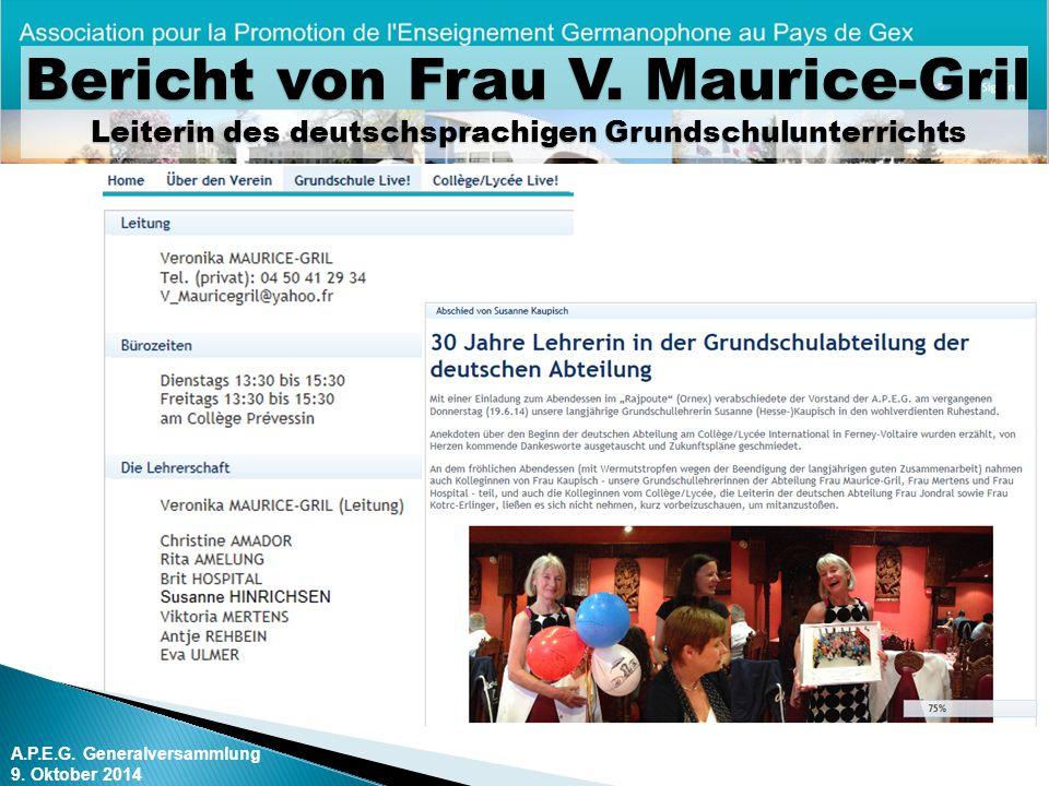 Bericht von Frau V. Maurice-Gril Leiterin des deutschsprachigen Grundschulunterrichts