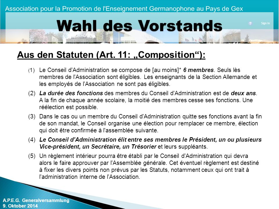 """Wahl des Vorstands Aus den Statuten (Art. 11: """"Composition ):"""