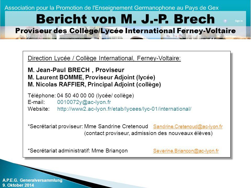 Bericht von M. J.-P. Brech Proviseur des Collège/Lycée International Ferney-Voltaire
