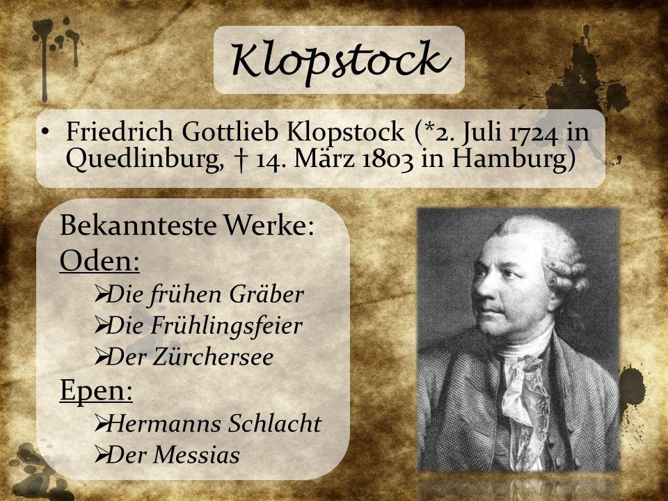 Klopstock Bekannteste Werke: Oden: Epen: