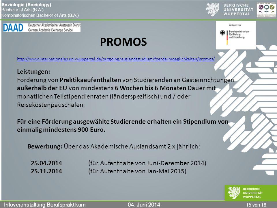 PROMOS http://www.internationales.uni-wuppertal.de/outgoing/auslandsstudium/foerdermoeglichkeiten/promos/