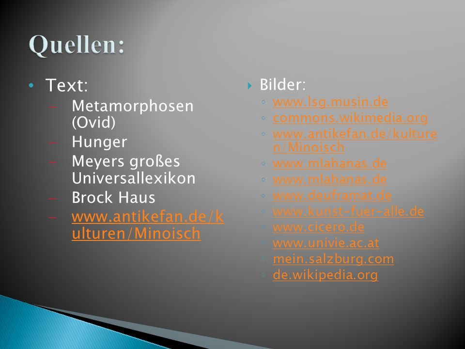 Quellen: Text: Bilder: Metamorphosen (Ovid) Hunger