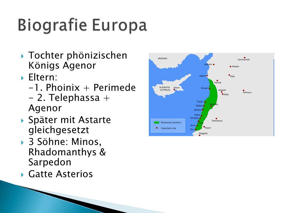 Biografie Europa Tochter phönizischen Königs Agenor
