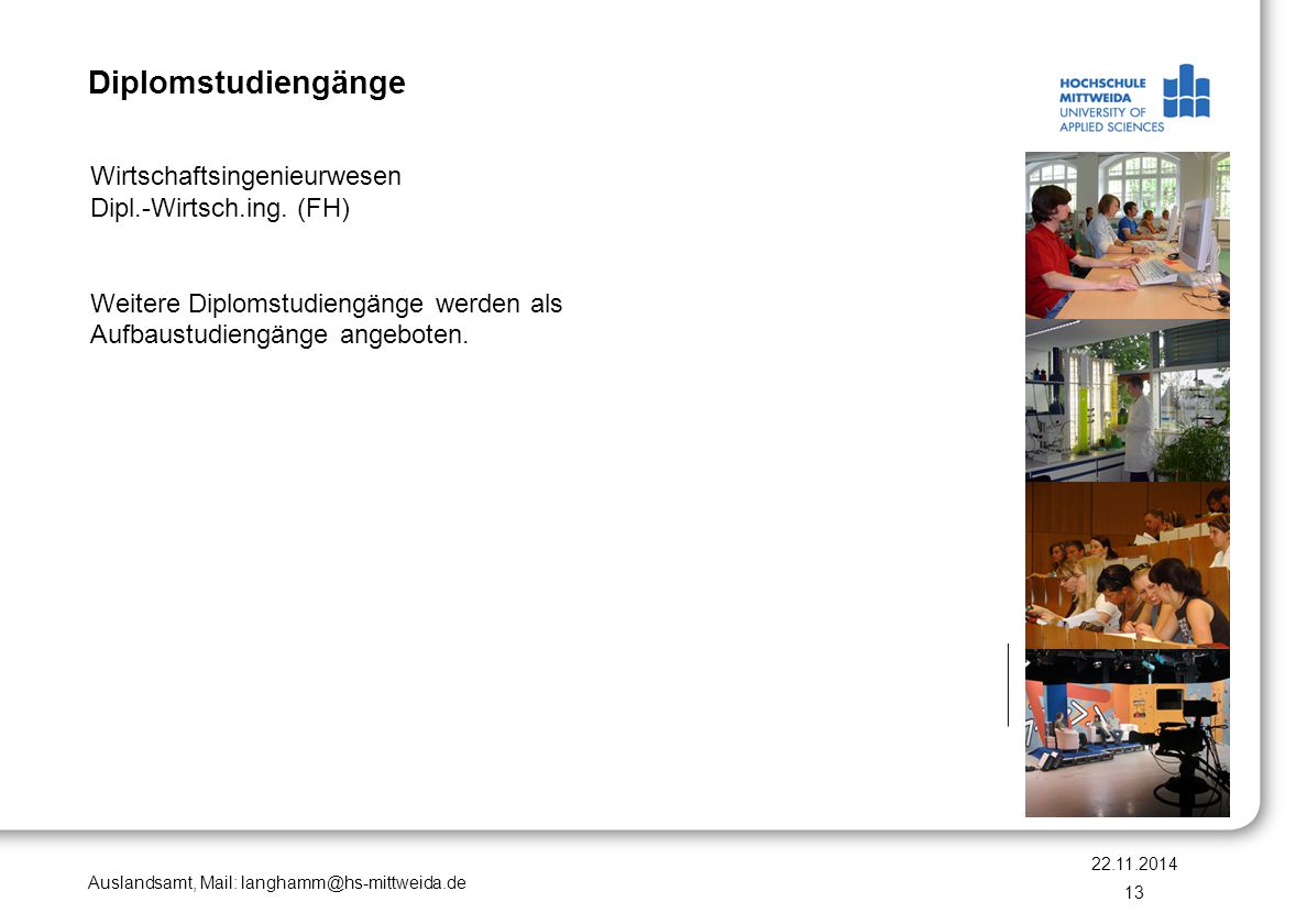 Diplomstudiengänge Wirtschaftsingenieurwesen Dipl.-Wirtsch.ing. (FH)