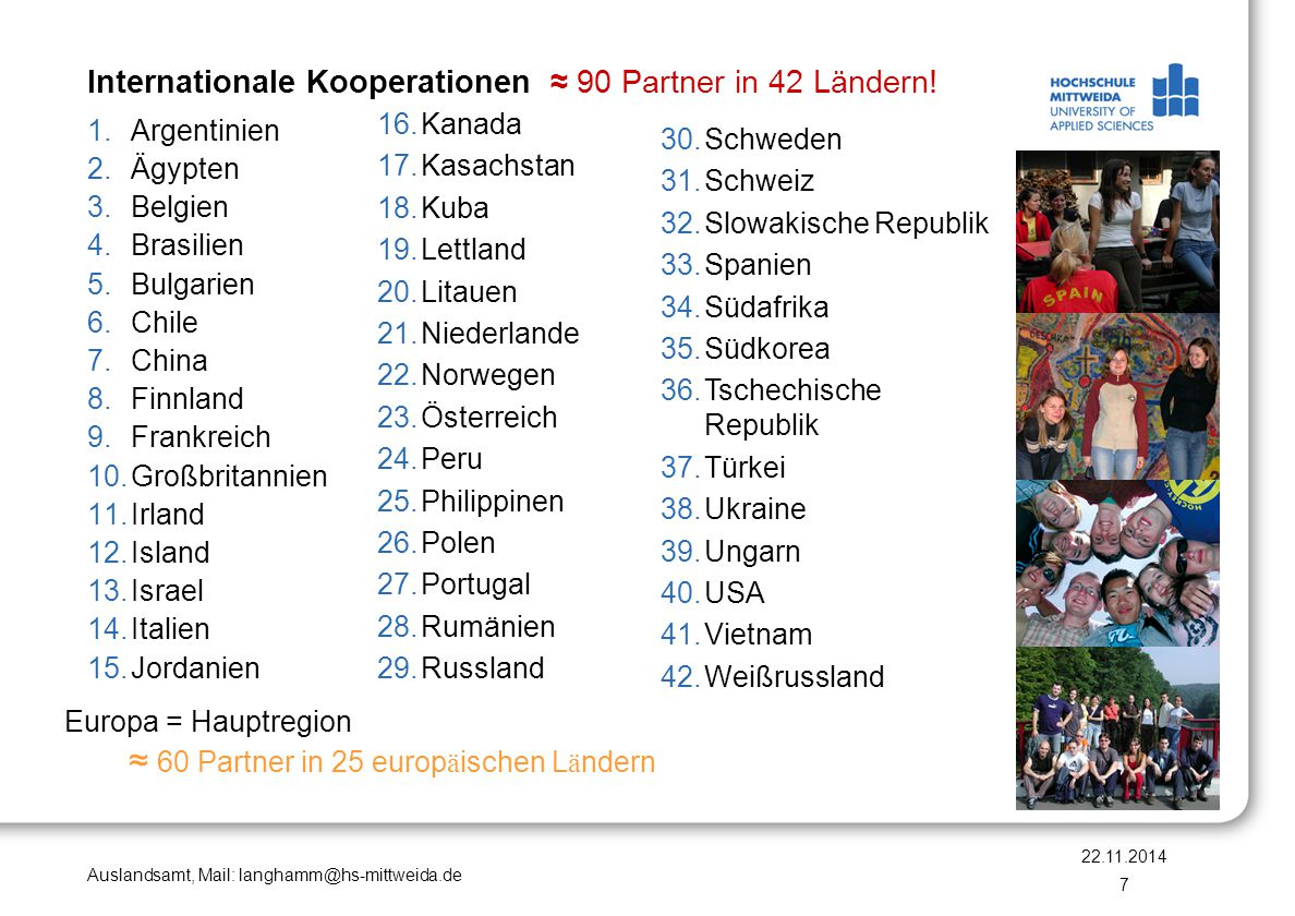 Internationale Kooperationen ≈ 90 Partner in 42 Ländern!