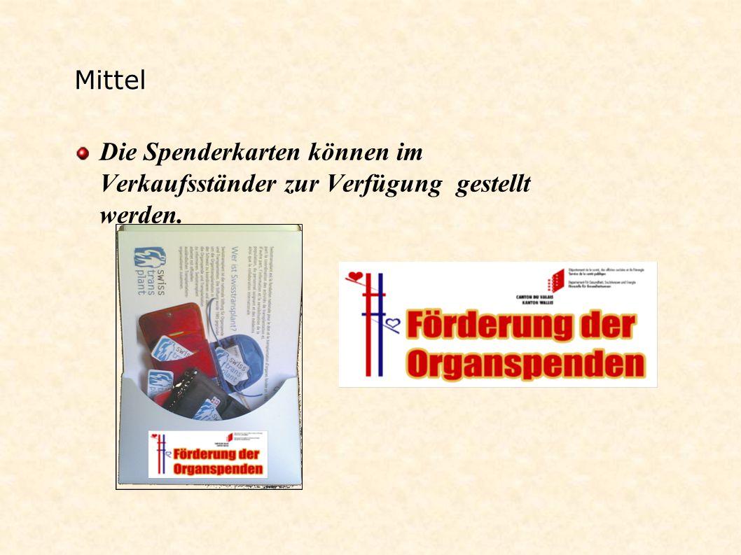 Mittel Die Spenderkarten können im Verkaufsständer zur Verfügung gestellt werden.
