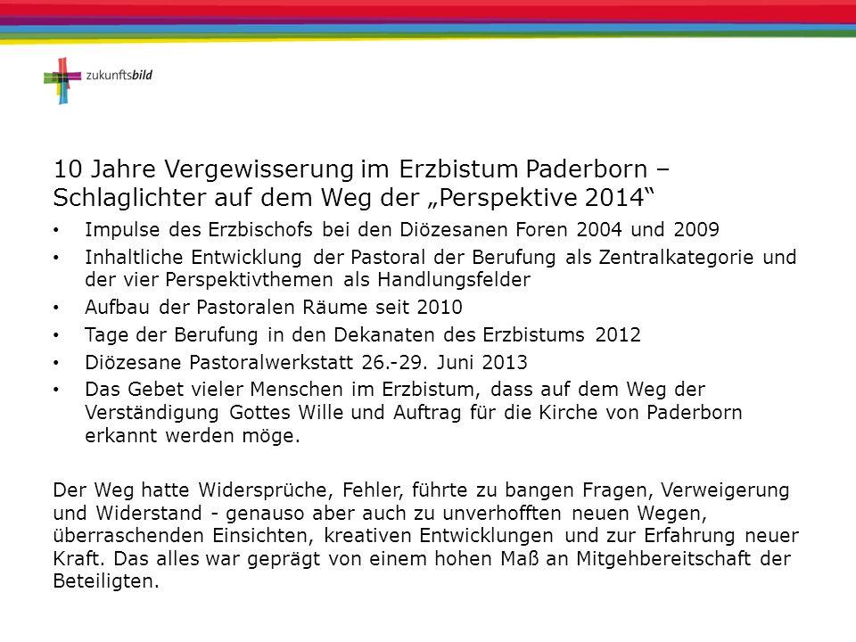 """10 Jahre Vergewisserung im Erzbistum Paderborn – Schlaglichter auf dem Weg der """"Perspektive 2014"""
