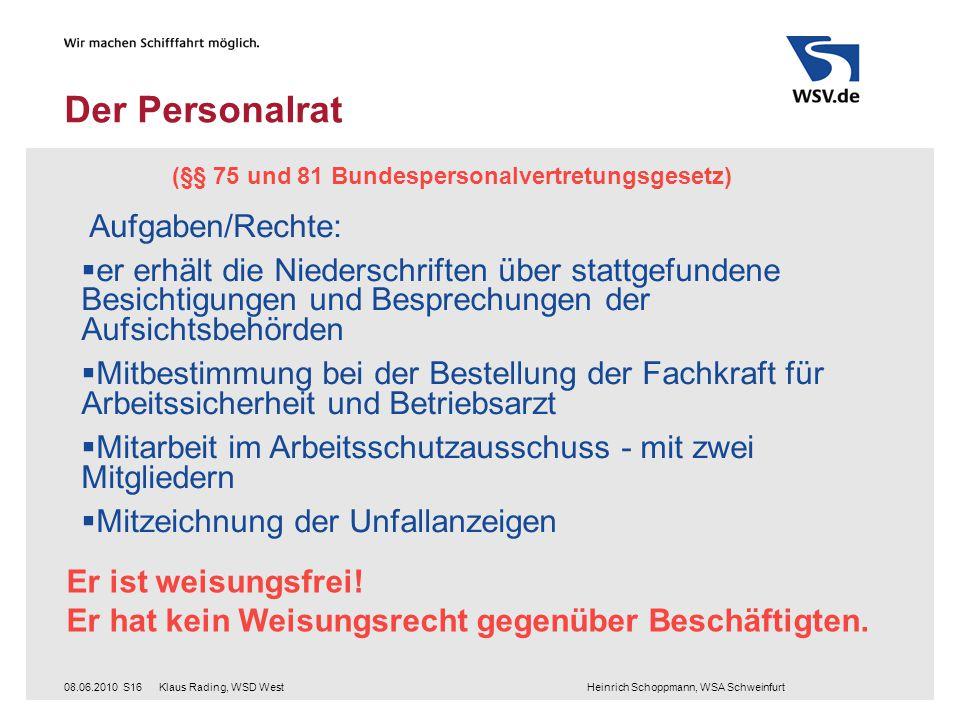 Der Personalrat Aufgaben/Rechte: