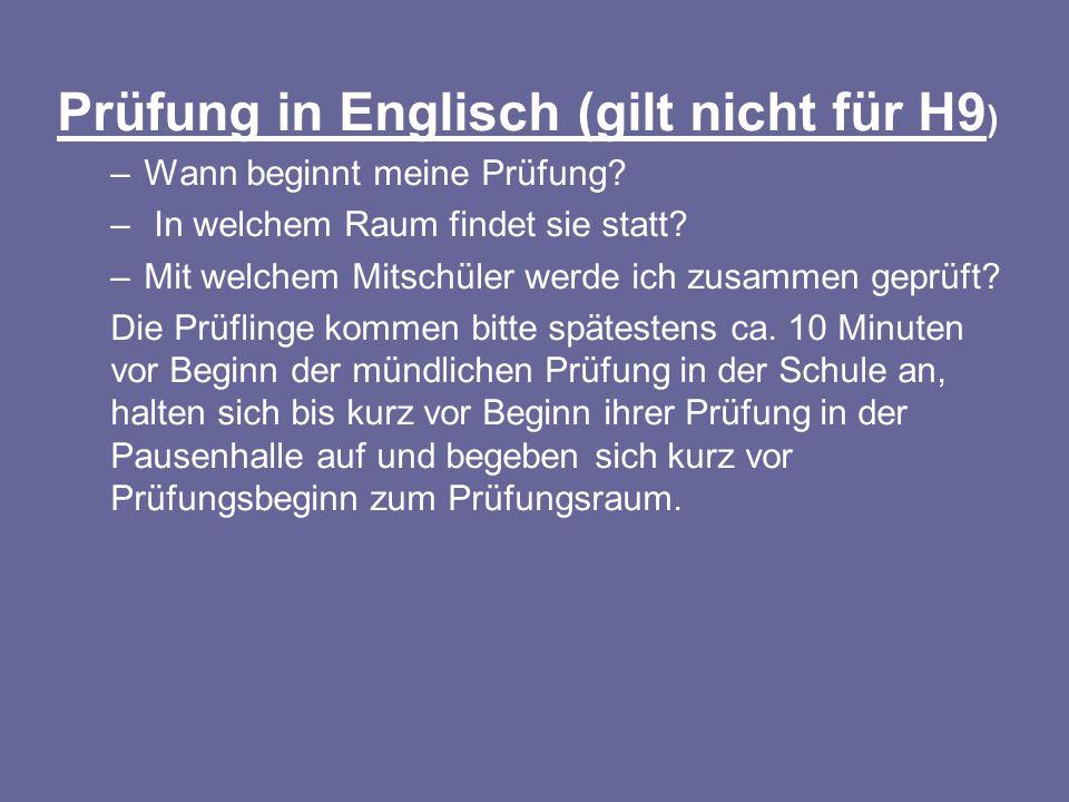 Prüfung in Englisch (gilt nicht für H9)