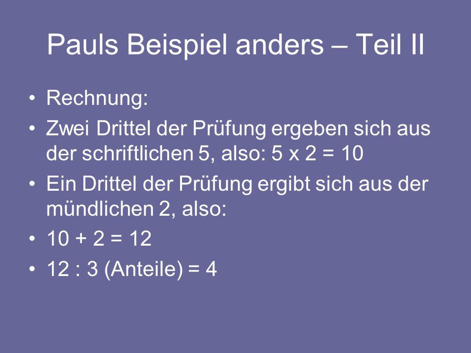 Pauls Beispiel anders – Teil II