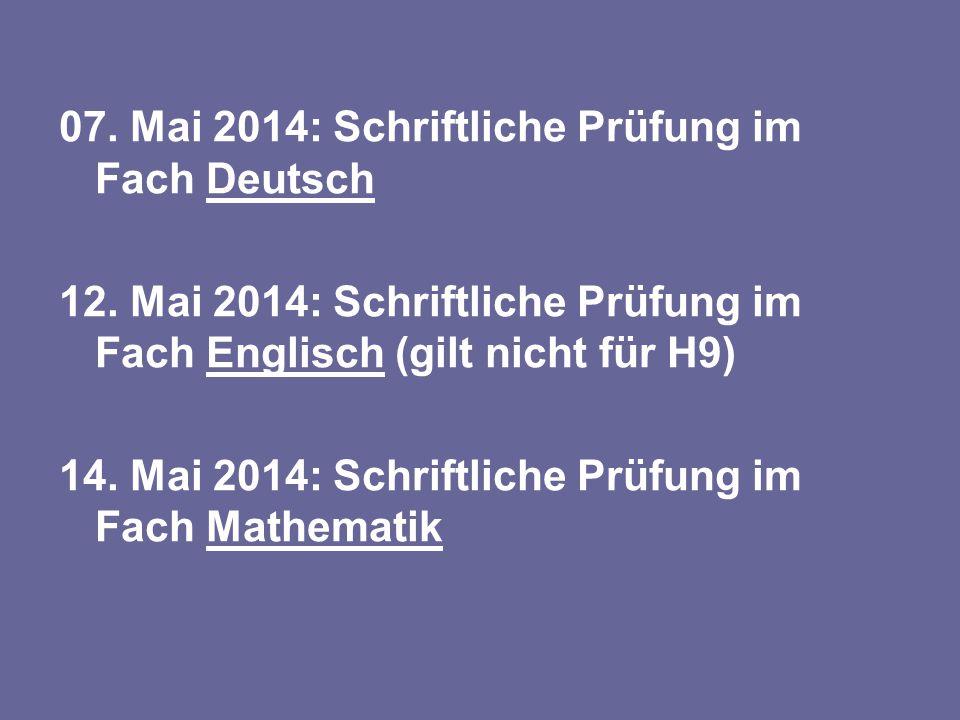 07. Mai 2014: Schriftliche Prüfung im Fach Deutsch