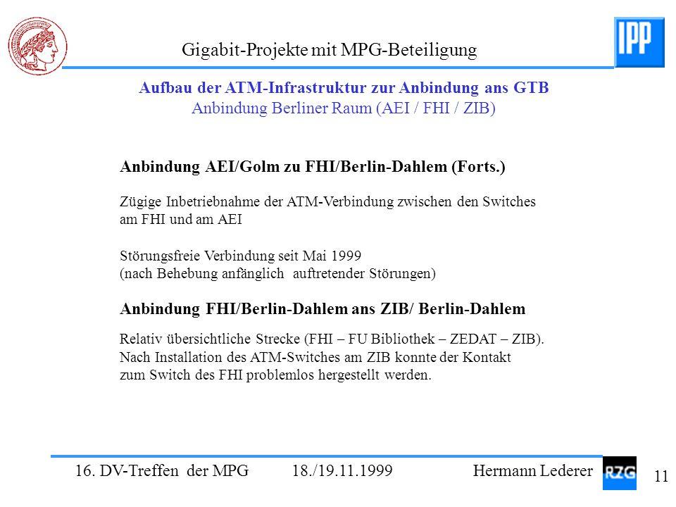 Anbindung AEI/Golm zu FHI/Berlin-Dahlem (Forts.)