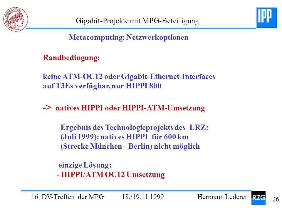-> natives HIPPI oder HIPPI-ATM-Umsetzung