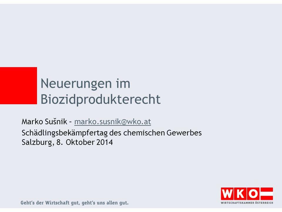 Neuerungen im Biozidprodukterecht