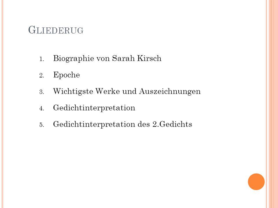 Gliederug Biographie von Sarah Kirsch Epoche
