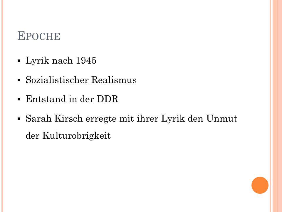 Epoche Lyrik nach 1945 Sozialistischer Realismus Entstand in der DDR
