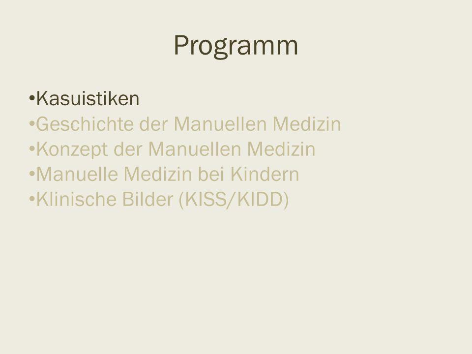 Programm Kasuistiken Geschichte der Manuellen Medizin