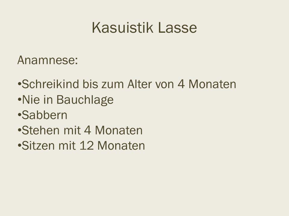 Kasuistik Lasse Anamnese: Schreikind bis zum Alter von 4 Monaten