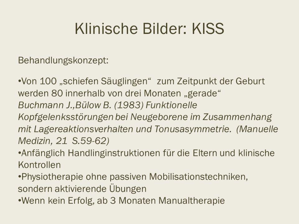 Klinische Bilder: KISS