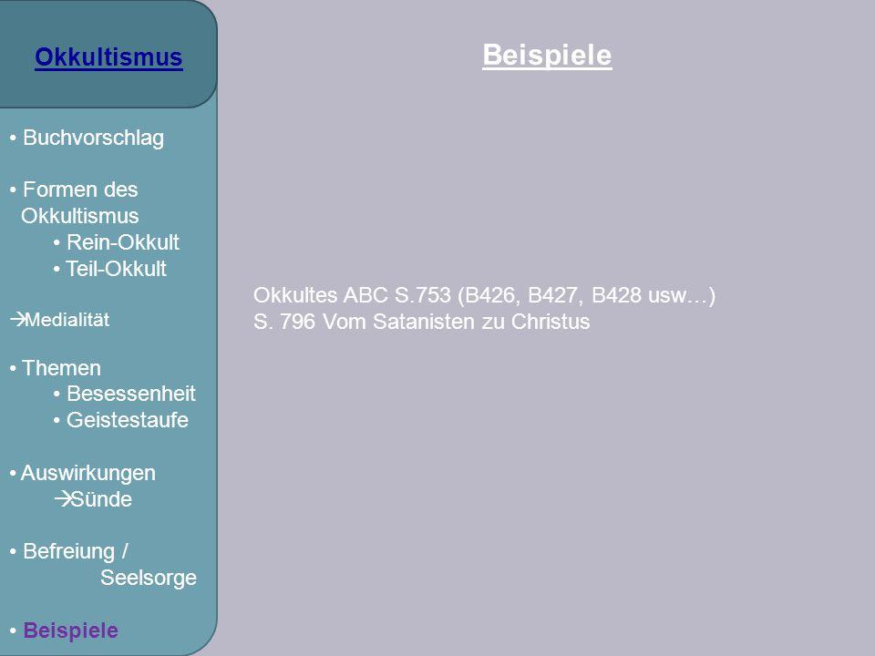 Beispiele Okkultismus Buchvorschlag Formen des Rein-Okkult Teil-Okkult