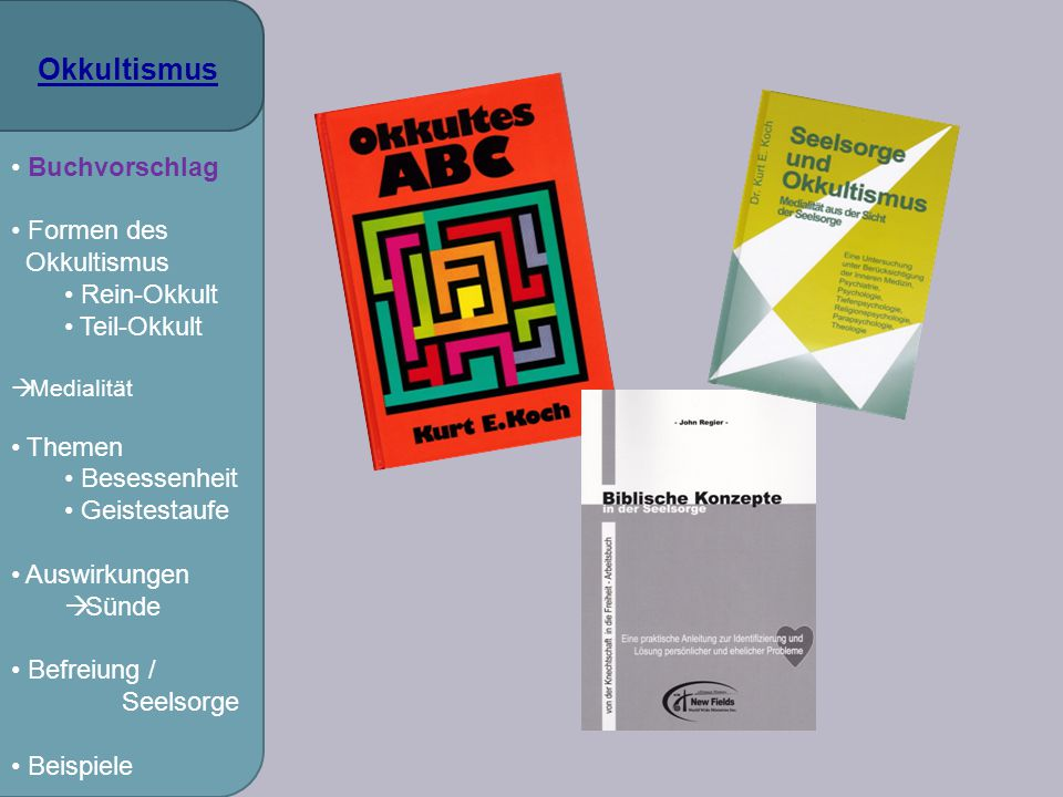 Okkultismus Buchvorschlag Formen des Rein-Okkult Teil-Okkult Themen