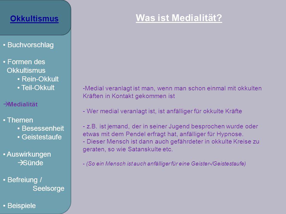 Was ist Medialität Okkultismus Buchvorschlag Formen des Rein-Okkult