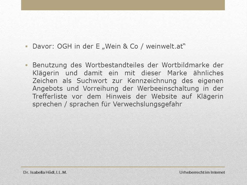 "Davor: OGH in der E ""Wein & Co / weinwelt.at"