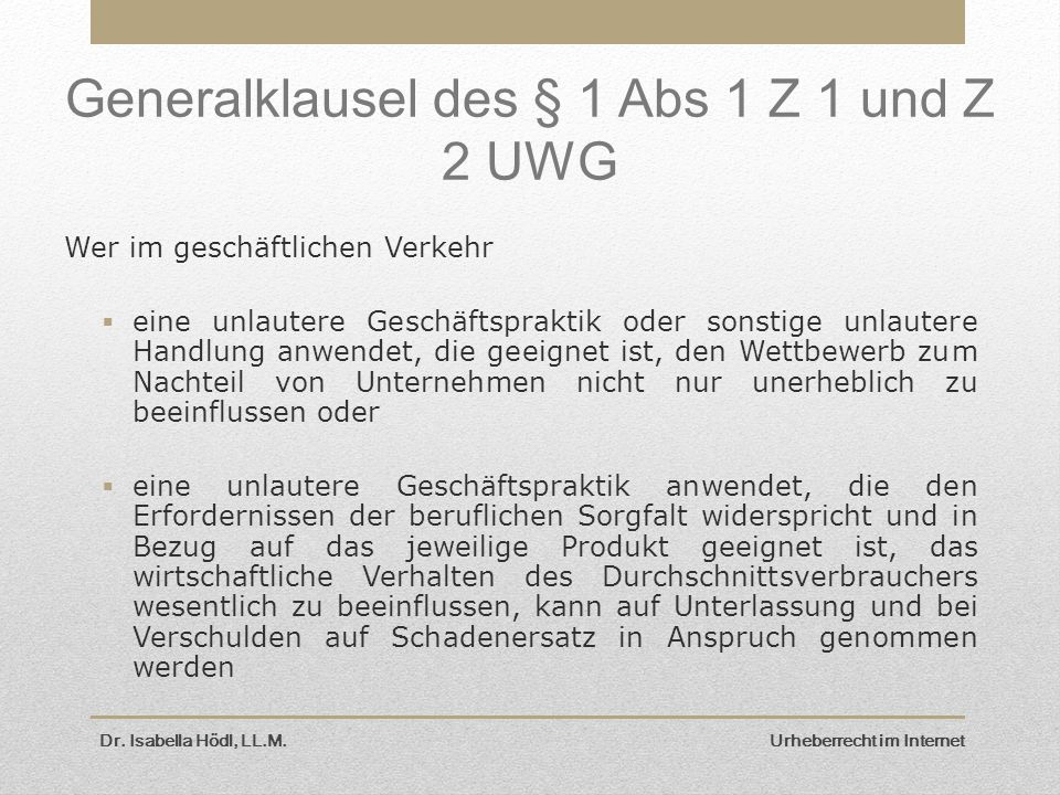 Generalklausel des § 1 Abs 1 Z 1 und Z 2 UWG