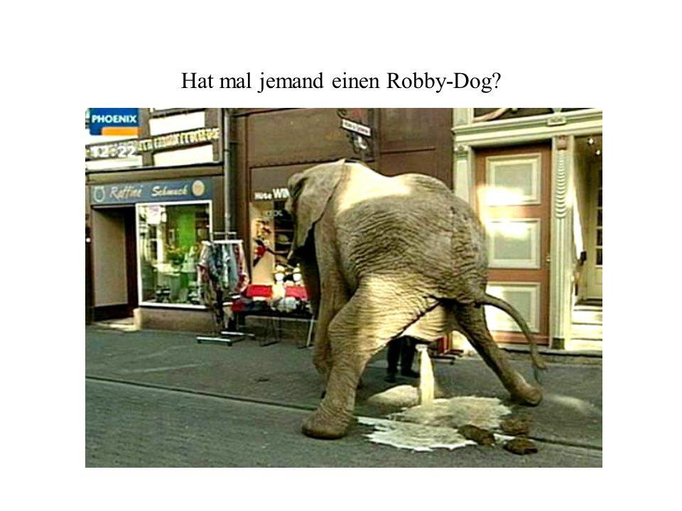 Hat mal jemand einen Robby-Dog