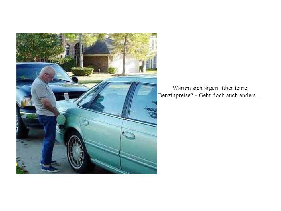 Warum sich ärgern über teure Benzinpreise - Geht doch auch anders....